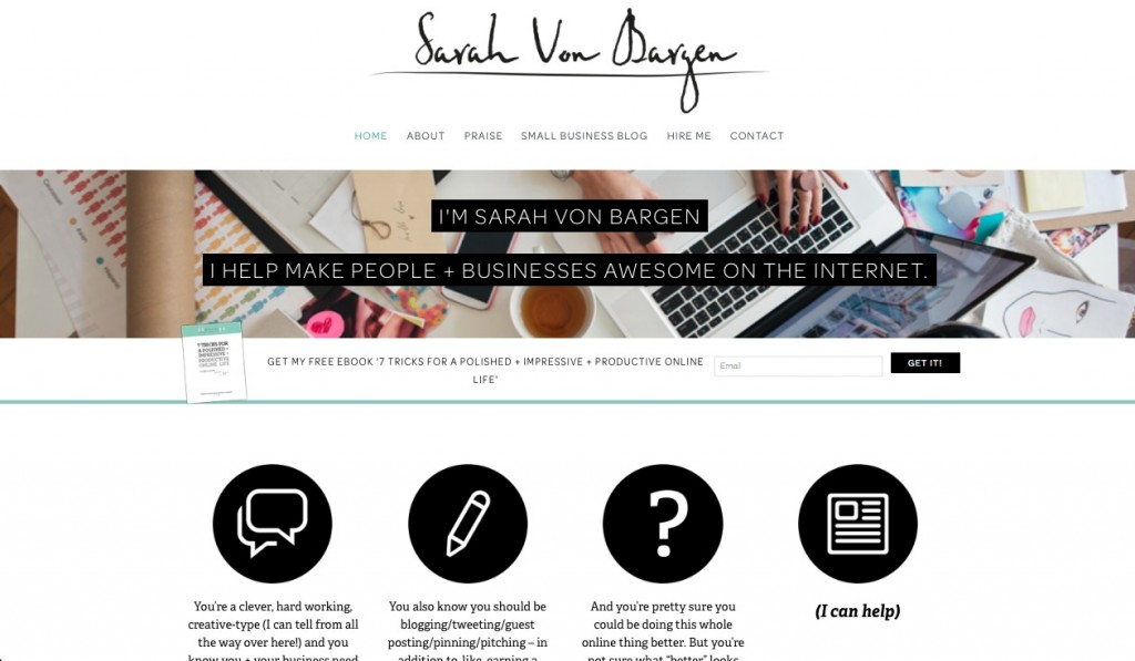"""Sarah helps """"make people and businesses awesome on the internet"""" and she sure does know her stuff. In the last 5 years she has developed a huge online following (11,000+ daily readers) without working 12 hour days or being totally consumed by social media. http://www.sarahvonbargen.com"""