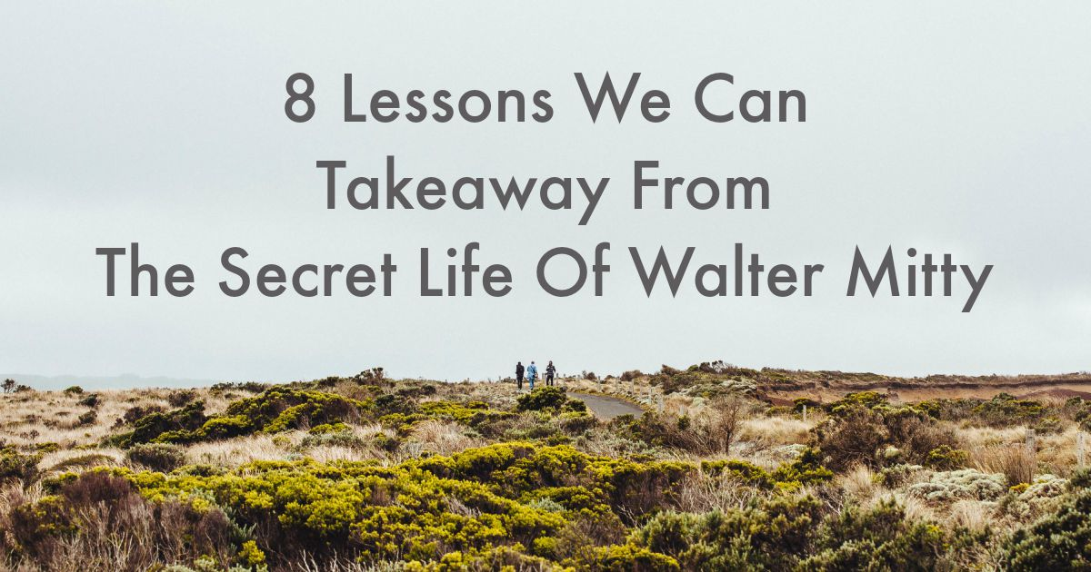 I watched The Secret Life of Walter Mitty and thought it was an incredible (and inspiring) movie that can teach us a lot about life and making the most of it http://oneinfinitelife.com/lessons-we-can-takeaway-from-the-secret-life-of-walter-mitty/