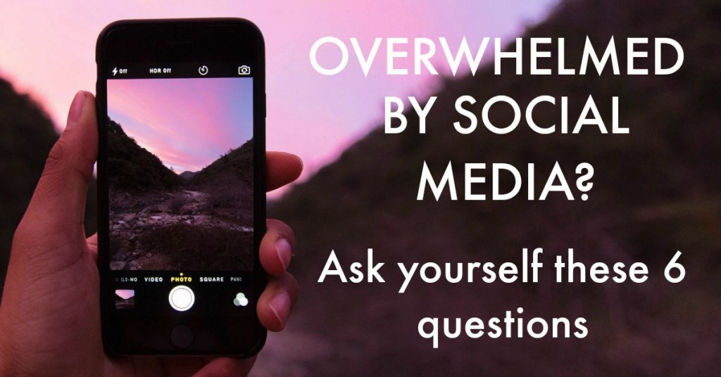 Are you overwhelmed by social media? Here's 6 questions you can ask yourself http://oneinfinitelife.com/overwhelmed-by-social-media/