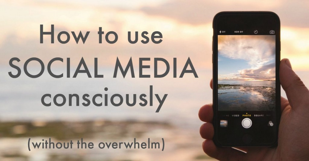My best tips to use social media consciously and intentionally (without the overwhelm) http://oneinfinitelife.com/how-to-use-social-media-consciously/