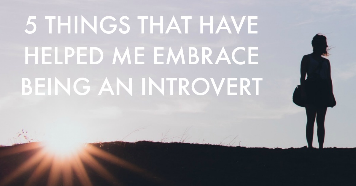 I truly believe that you can be an introvert and be anything you want and that being an introvert doesn't have to hold you back in any aspect of your life — if you don't want it to. Even though I'm always still learning how to embrace my introverted nature, I know that I have come such a long way with this from when I first discovered I was an introvert. So in this post I'm sharing 5 of the things that have gotten me to a place where I really embrace my introverted nature and feel empowered by it.