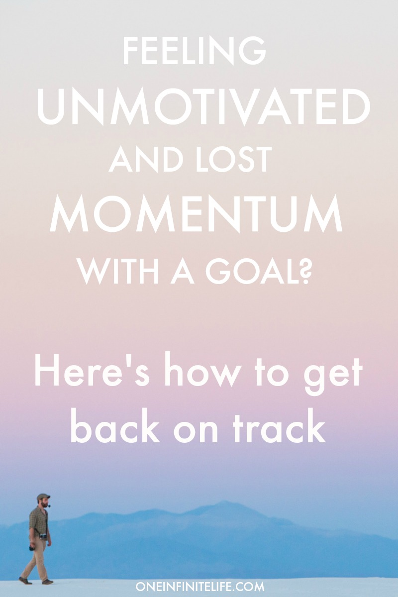 Getting back into taking action is hard when you've broken a habit, lost momentum and are feeling unmotivated about a goal, so here's how I approach getting back on track with a goal, with 7 tips, examples and free worksheets as well http://oneinfinitelife.com/lost-motivation-with-a-goal/