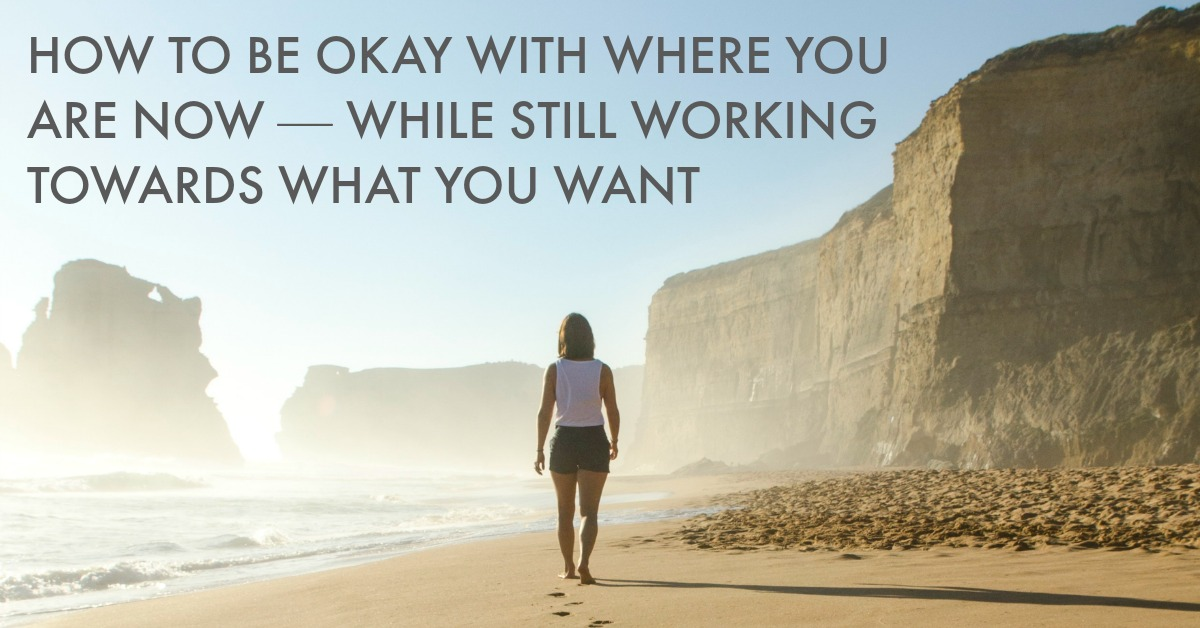 How to be okay with where you are now — while still working towards more | Is the gap between where you are and where you want to be feeling really huge? Click through for 7 specific ways you can feel content with where you at the moment, while still feeling motivated to move forward. want. Plus there's some free worksheets to help you put this into action! http://oneinfinitelife.com/how-to-be-okay-with-where-you-are-right-now/
