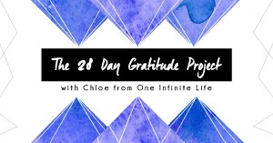 If you want to add more gratitude into your life in a way that works best for you check out The 28 Day Gratitude Project https://oneinfinitelife.com/the-28-day-gratitude-project/