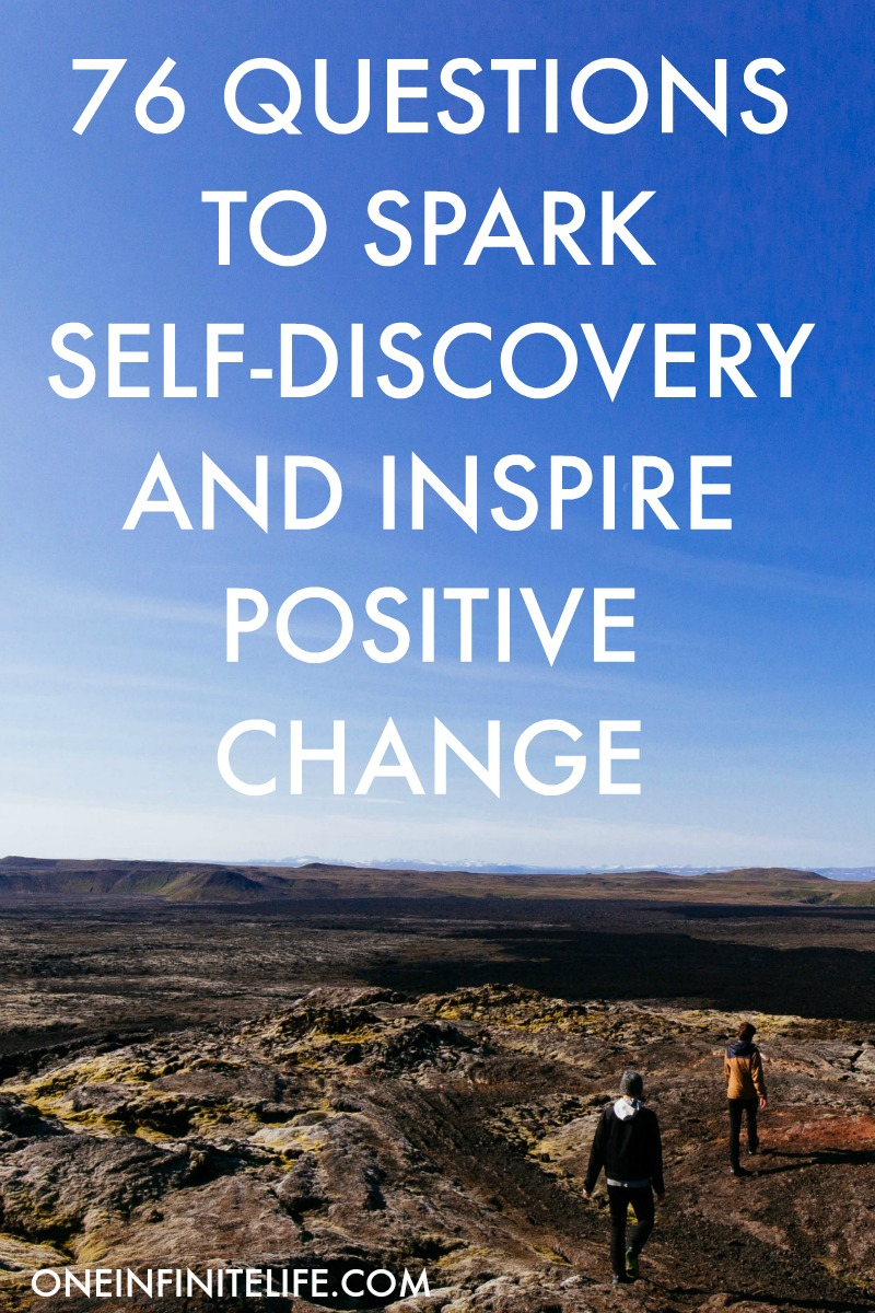 76 questions to spark self-discovery & inspire positive change