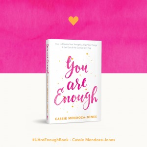 Click through for your chance to win a free signed copy of You Are Enough by Cassie Mendoza-Jones https://oneinfinitelife.com/you-are-enough-by-cassie-mendoza-jones