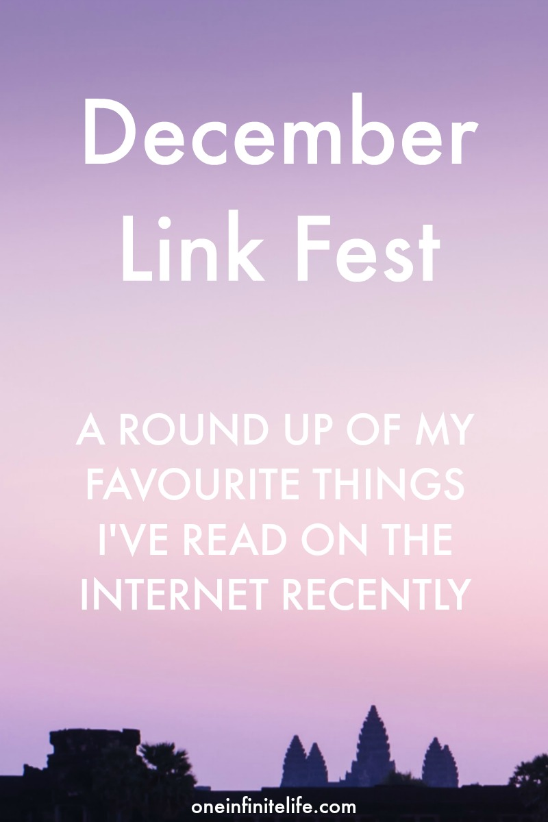 Challenging times, overworking & not knowing your purpose. This December Link Fest is chock full of my favourite things I've read on the Internet recently... https://oneinfinitelife.com/december-link-fest-2/