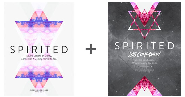 Spirited by Rachel MacDonald and Tara Bliss. A spirited and soulful guide on overcoming what's holding you back, coming home to yourself living a spirited life. I continue to revisit these eBooks again and again.