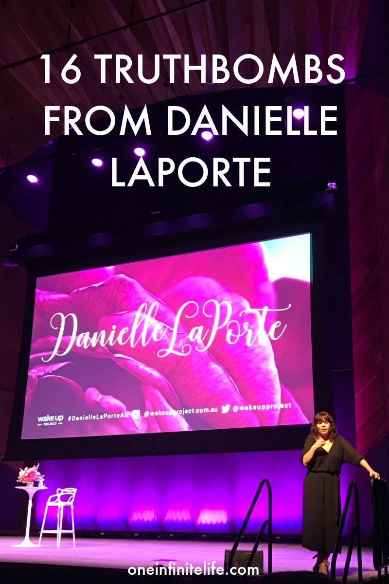"""The best self-help is self-compassion."" Here are 16 truthbombs from Danielle Laporte from the Choose To Shine event that impacted me the most… https://oneinfinitelife.com/truthbombs-from-danielle-laporte/"