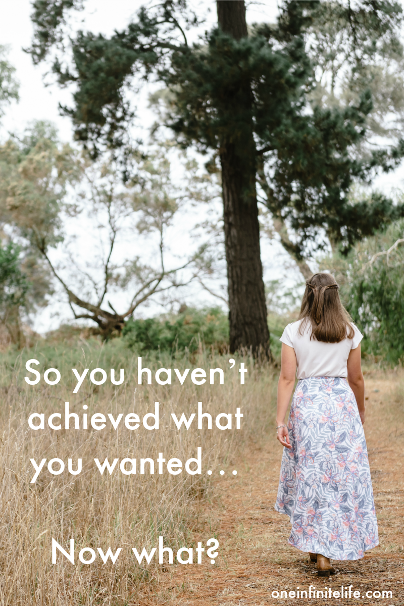 So you haven't achieved what you wanted… Now what?