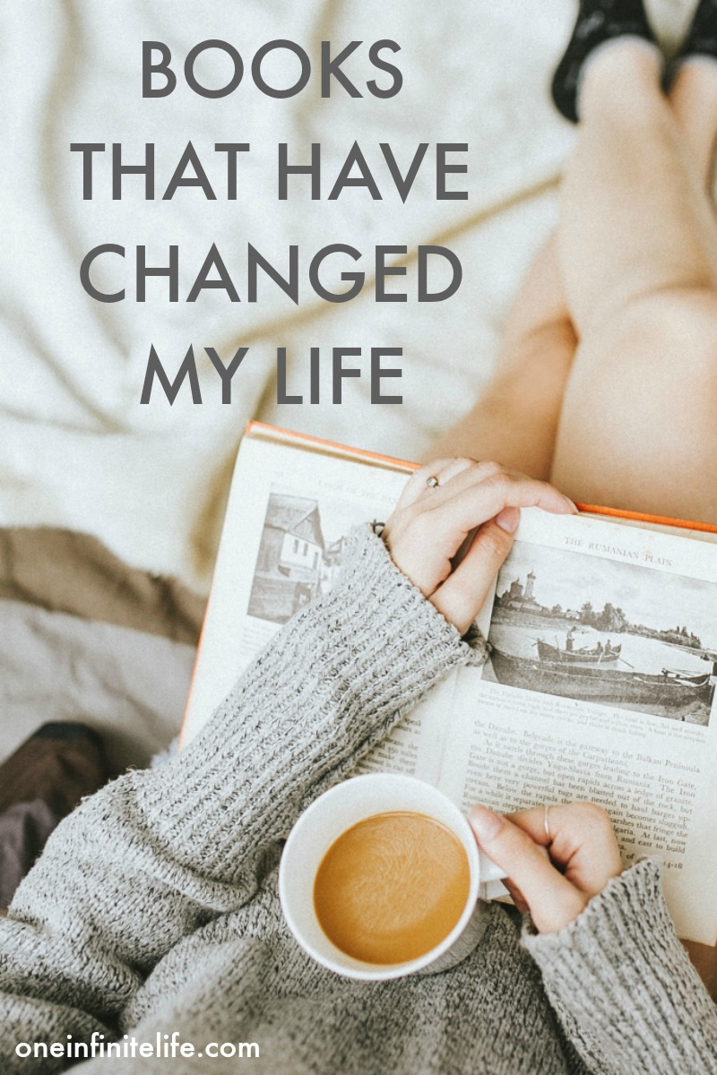 Looking for some life-changing reads? Here are 5 books that have changed my life https://oneinfinitelife.com/books-that-have-changed-my-life-part-3/